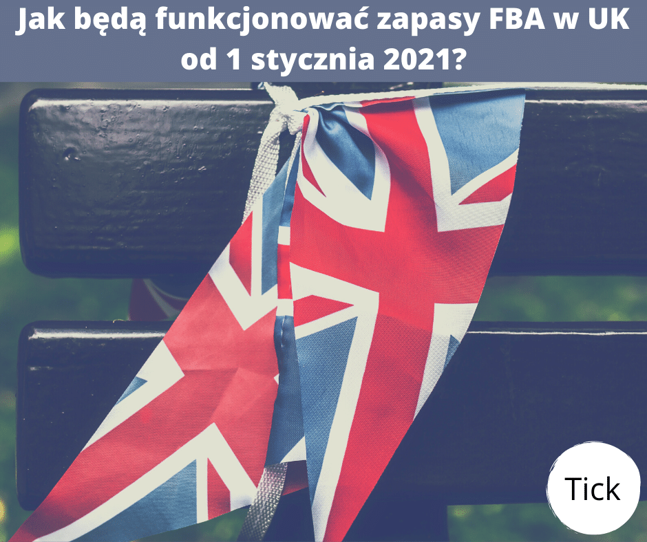 How will FBA operate in the UK from 1 January 2021