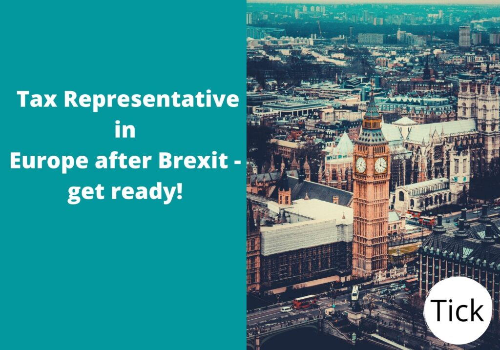 Tax representative in.Europe.after.Brexit.get.ready