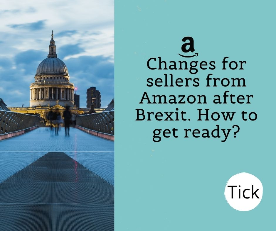 Changes-for-sellers-from-Amazon-after-Brexit-How-to-get-ready