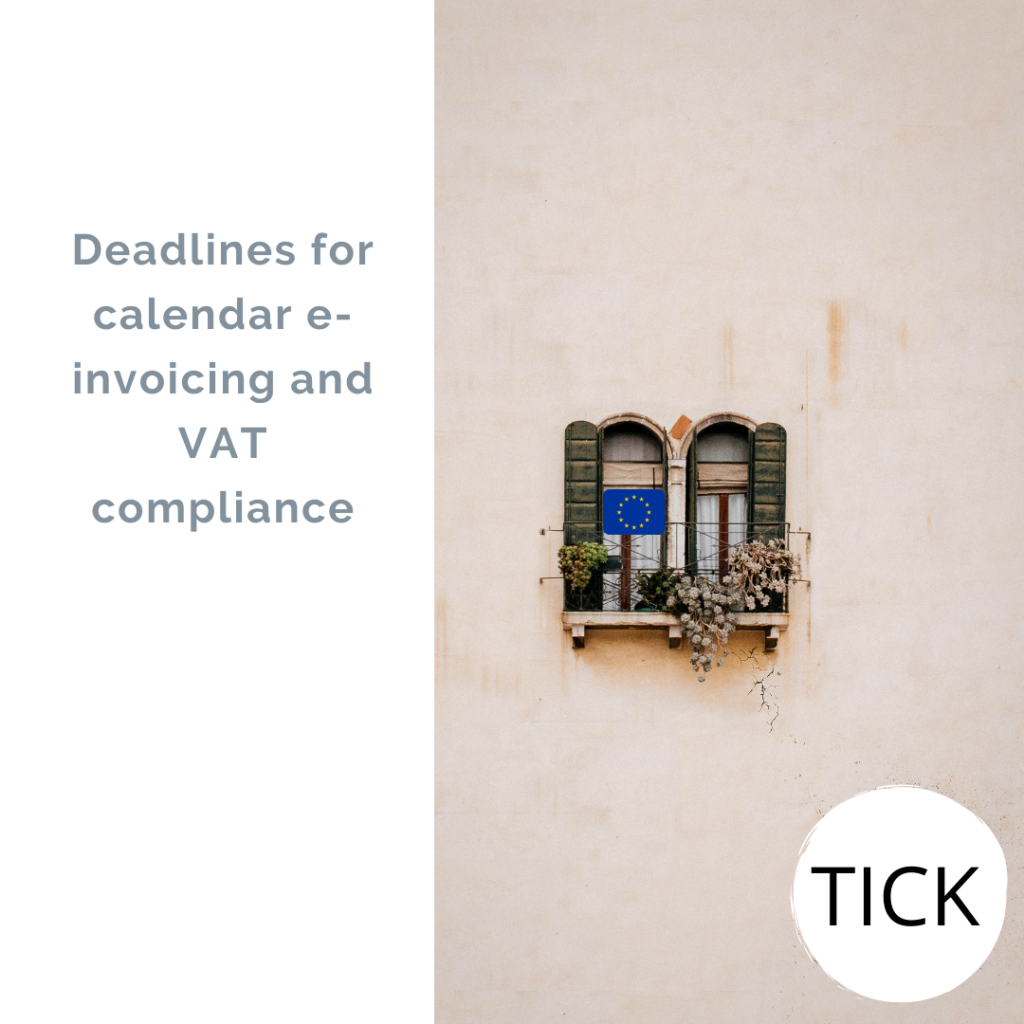 Deadlines for calendar e-invoicing and VAT compliance