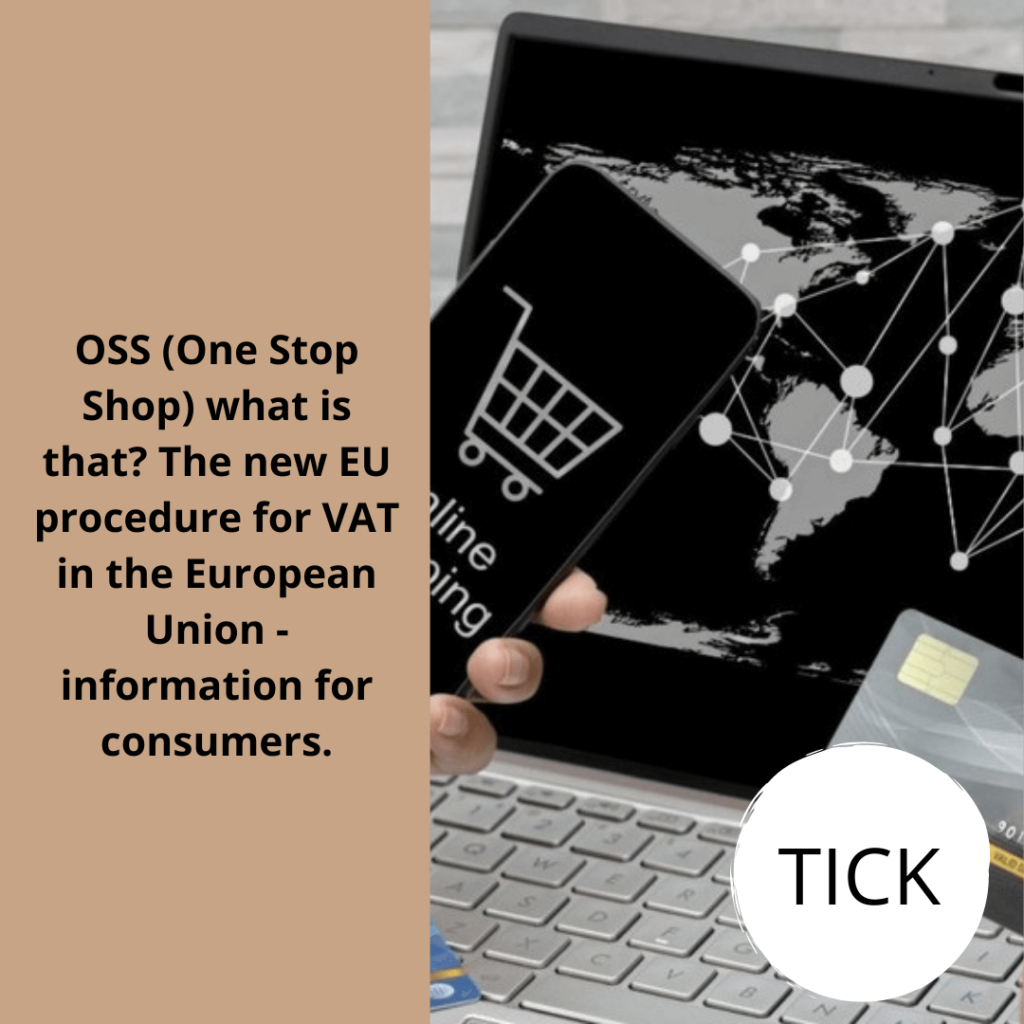 The new EU procedure for VAT in the European Union - information for consumers.Tick (1)